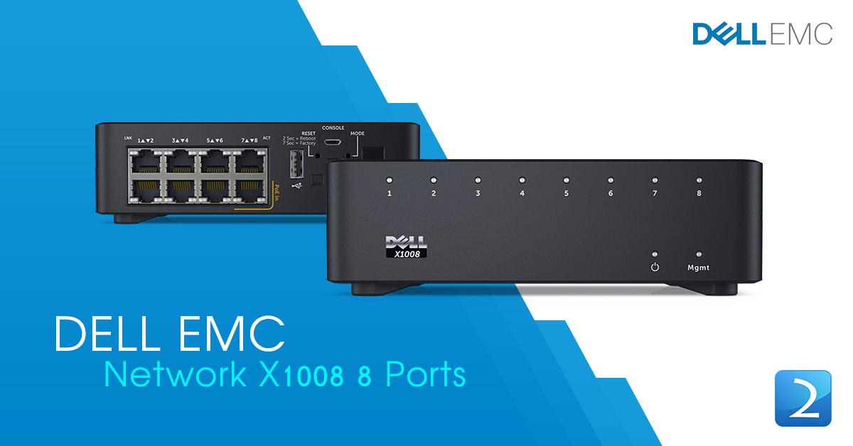 DELL EMC Networking X1008 8 Ports